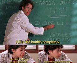 My thoughts exactly, Gordo. Every time we take a test.: Bubble, Standardized Test, Lizzie Mcguire, My Life, Funny, So True, Thoughts Exactly, Disney Channel