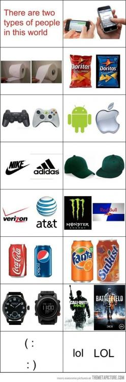 Oh my, SO TRUE.  phone up, cool ranch, xbox, apple, nike, hat on the left, verizon, monster? COKE. FANTA. digital, call of duty? (: LOL: Giggle, Sotrue, Apple, Types Of People, So True, Funny Stuff, Nike