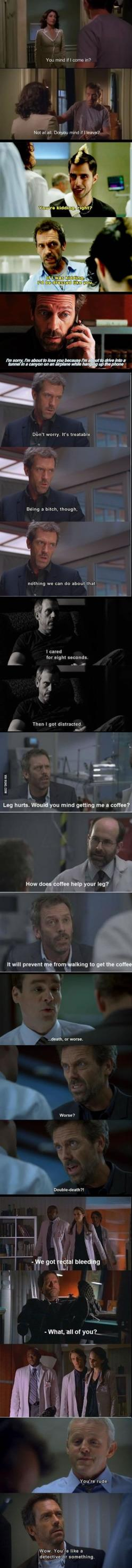 Paging Dr. House.: Movies Tv, House Sass, House M D, Dr. House, House Md Funny Quotes, Funny Tv, Dr House Funny, Fandom