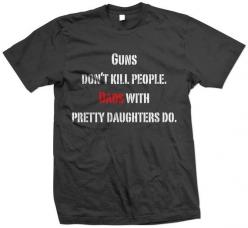"""The story of our life! This was one of """"Big Daddy's"""" Father's Day gifts.: Pretty Daughters, Gift, My Dad, Funny, Fathers Day, Father'S Day, Dads, Shirt"""