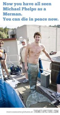 This is really funny for me but he's kind of attractive and stuff and its really hard to make a decision how i feel about this picture and good lord I need help: Picture, Merman, Michael Phelps, Mermaids, Funny, Funnies