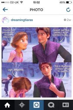 This is the story of how I died, for real.: Tangled Funny, Rapunzel In Frozen, Rapunzel And Eugene, Frozen Tangled, Disney Dreamworks, Tangled Frozen, Disney Pixar Dreamworks