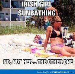 When you see it: Irish Girls, Funny Stuff, Humor, Funnies, Irishgirls, Things, Beach, Irish Girl Sunbathing