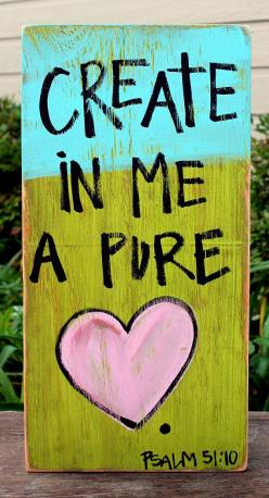 Wooden Signs, Wood Signs, Hand Painted, Wood Art, Distressed Wood Sign Art: Create in Me a Pure Heart Wood Sign: Craft, Prayer Room, Pure Heart, Prayer Request, Bible Verses, Canvas Idea
