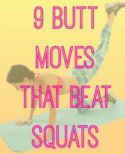 9 Butt Moves That Beat Squats - Because they're not the only way to get a better butt.: Booty Exercise, Butt Exercise, Butt Building Exercise, Ass Workout, Work Out, Leg And Butt Workout, Booty Workout