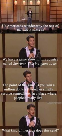 And we wonder...hahhaha I love Daniel Tosh.: Giggle, Truth, Thought, Funny Stuff, Tosh 0, So True, Funnies, Daniel Tosh