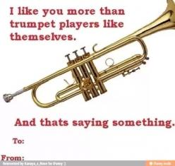 Band pick-up lines One of the truest things I've ever read: Band Music, Band Nerd, Band Humor, Valentine, Marching Band Funny Trumpets, Band Geeks, Marching Bands, Music Band