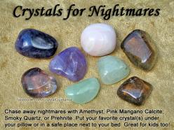 Crystals for Nightmares — Chase away nightmares with Amethyst, Pink Mangano Calcite, Smoky Quartz, or Prehnite. Put your favorite crystal(s) under your pillow or in a safe place next to your bed. Great for kids too!: Gemstone, Healing Crystals, Crystals S