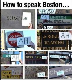 Funny Pictures Of The Day – 73 Pics: England, Boston Accent, Dirty Water, Boston You Re, Funny Stuff, Humor, Things, Speak Boston