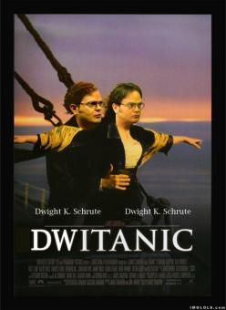 hahaha, not that i DONT love the titanic and think it a very significant and sad part of our history.... but .... its Dwight. :): Giggle, The Office, Funny Stuff, Movie, Funnies, Humor, Things, So Funny