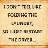 Hahaha.: Time, Quotes, Truth, My Life, So True, Thought, Funny Stuff, Laundry Room