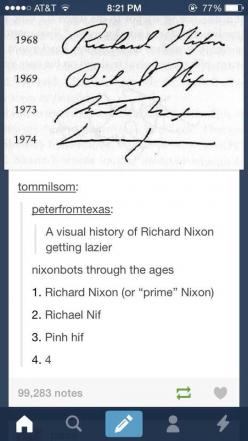 He was lazy, but still did pretty well...: Giggle, Richard Nixon, U.S. Presidents, Funny, Dr. Who, Dads, Handwriting