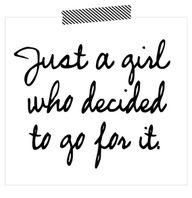 Just a girl who decided to go for it.  Please support my etsy shop at:   www.etsy.com/...: Sayings, Girls, Life, Dream, Truth, Motivation, Inspirational Quotes, Dr. Who