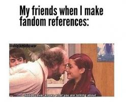 My life... Well, they're such pansycakes they don't even know I'm making a fandom reference. I need new friends. My current ones aren't fangirls...: Fandoms Fangirling, So True, 5Sos Fandom, Fandoms Unite, Fandom Reference, 5Sos Fangirl, 5