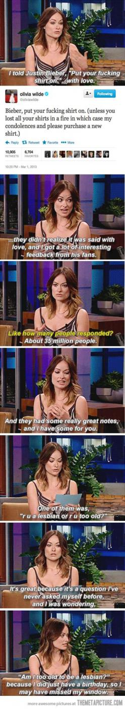 this is awesome: Justin Bieber, Lesbian, Giggle, Funny Stuff, Hilarious, Olivia Wilde