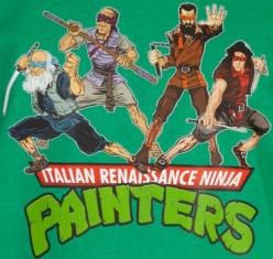 Yes, someone made this a t-shirt! Italian Renaissance Ninja Painters…: Ninja Painters, Italian Renaissance, Tmnt, Art, Funny, Ninja Turtles, Ninjas, Ninjapainters