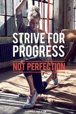 A-freaking-men. You dont have to be perfect, just healthy and happy with who you are :) But its easier said then done.: Progress, Strive, Quotes, Weight Loss, Fitness Inspiration, Exercise, Fitness Motivation, Health, Workout