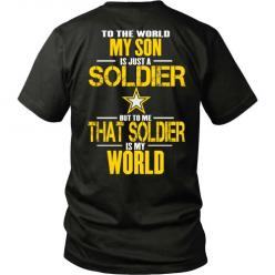 Army - To The World My Son Is A Soldier: Cart Button To Get, To Get Yoursthese, My Son, Army Hero, Army Mom