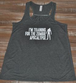 I'm Training For The Zombie Apocalypse Shirt - Crossfit Tank Top - Zombie Shirt - Running Shirt For Women: Crossfit Tank Tops, In Training, Zombie Apocalypse, Apocalypse Shirt, Running Shirts, Crossfit Tanks, Zombies