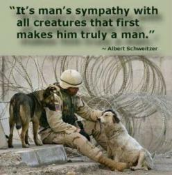 I just figured out a ?,  when I read this quote, 1 I've asked myself for a long. Thank You KAOS.: Animals, Dogs, Hero, Quotes, Men'S, Real Men, Realmen, Man, Friend