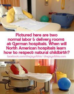 The bed may be shaped differently but in most of the hospitals where I have worked as a doula all of the items in the photo can be requested by the birthing mother. We're getting better at birth.......slowly. oh so slowly.: Labor, Natural Childbirth,