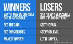 winners and losers: Life, Quotes, Fitness Inspiration, Fitness Motivation, Health, Inspirational
