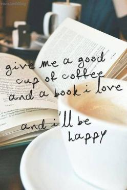 #Coffee and #books: loving!: Reading, Favorite Things, Quotes, Happy, Coffee And Book, Coffee Book, Cup Of Coffee, Tea, Good Books