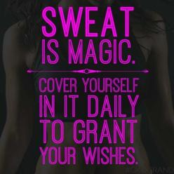 Sweat Is Magic wodnation #Crossfitcallouses Fitness motivation inspiration CrossFit workout weights exercise clean eating lifestyle WOD fitspo: Health And Fitness Quote, Inspirational Workout Quote, Weight Loss, Sweat Quote, Fitness Inspiration, Motivatio
