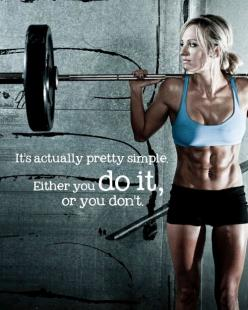 """It's actually pretty simple. Either you do it, or you don't"": Pretty Simple, Quotes, Weight Loss, Fitness Inspiration, Healthy, Exercise, Fitness Motivation, Workout"