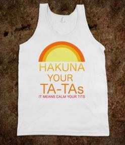 Hakuna Your Ta-Tas - Easily Offended - Skreened T-shirts, Organic Shirts, Hoodies, Kids Tees, Baby One-Pieces and Tote Bags Custom T-Shirts, Organic Shirts, Hoodies, Novelty Gifts, Kids Apparel, Baby One-Pieces | Skreened - Ethical Custom Apparel: Tees, T