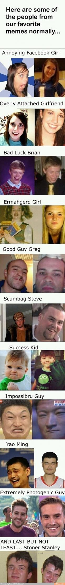 Meme People vs. Their Normal Selves. I love how extremely photogenic guy looks the same in both pictures.: Funny Girl Memes Lmfao, Meme People, Funny Memes Girls, Favorite Meme, Funny Stuff, Funny Guy Memes, Stoner Meme, No Meme, Photogenic Guy