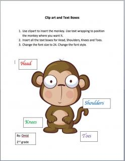 Students Practice Inserting Clipart and Text boxes (Use a computer rather than a monkey) A fun activity using Microsoft Word that students can use to learn how to insert and manage clip-art and text boxes for illustration and annotation. These skills are