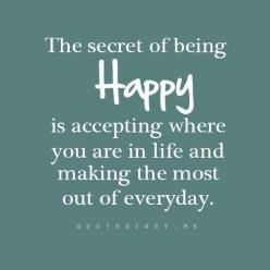 .This is so true.  Trying to enjoy my life in spite of the desperation I feel looking for a job!!!  I am committed!!!: Life, Inspiration, Quotes, Truth, Being Happy, Happiness, The Secret