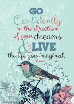"Go Confidently Grad Print - from this free printable in a 5"" x 7"" frame and give as a great homemade graduation present!: Inspirational Quote, Graduation Quote, Favorite Quote, Confidence Quote, Thoreau Quote, Follow Your Dream Quote, Quotes Dream"