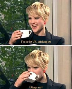 Literally the first thing I did when I went to London.  Let's be friends, eh, J-Law?: Jlaw Games, Jennifer Lawrence 3 3 3, Slurps Tea, Drinking Tea, Jlaw Hungergames, Hunger Games, Photo, Jenniferlawrence