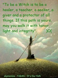 """Magick Wicca Witch Witchcraft: """"To Be a #Witch..."""" by Skymomma -Pagan- It's Our Path."""