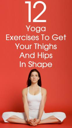 12 yoga asanas for thighs work wonders at preventing the accumulation of fat in the problem areas like the thighs, hips etc.: Yoga Stretch, Hip Stretch, Yoga Poses, 12 Yoga, Thigh, Yoga Exercises, Fitness Yoga, Yoga Workout, Yoga Pilates