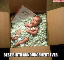 Best birth announcement ever.....look who just arrived :): Picture, Photo Ideas, Baby Announcements, Funny, Birth Announcements, Births, Baby Stuff, Kid