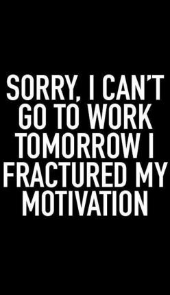 Dump A Day Funny Pictures Of The Day - 91 Pics #compartirvideos #funnypictures #jokeswhatsapp: Funny Quote, Fractured Motivation, Giggle, Work Tomorrow, Stuff, Quotes, To Work, Humor