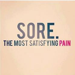 I'd rather be sore than sorry! I love the pain of being sore, it makes me feel like i'm making progress!!: Satisfying Pain, Sore, Truth, Workout Motivation, Fitness Inspiration, Fitness Motivation, Fitness Quotes, Health