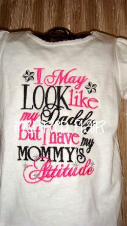 I May Look Like My Daddy But I Have My Mommy's Attitude Girl's Embroidered Shirt or Onesie- Pink- Baby Girl Onesie- Funny Toddler Shirt on Etsy, $25.00: Babygirl, Baby Girl Thing, So True, Baby Girls, Toddler Shirt, Funny Baby Onesie, Mommy S Atti