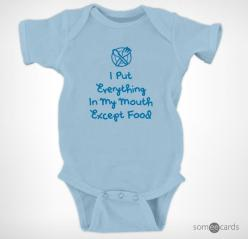 I put everything in my mouth except food | Baby Shaming Onesies Funny | someecards.com: Onesies Funny, Baby Fever, Shaming Onesies, Baby Baby, Funny Stuff, Cute Funny Baby, Baby Burgee, Baby Boy, Baby Shaming