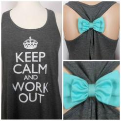 Keep Calm and Work Out / Workout Tank Top by GlamUpFitnessApparel, $25.00 @Shelby Cornett we need cute workout clothes :D: Workout Tank Tops, Workouts, Work Outs, Keep Calm, Workout Clothes, Workout Tanks