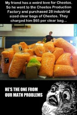 The guy from our math problems! That's ridiculous! This guy spent nearly 2 grand on Cheetos and I can barely afford my college tuition.: Math Problems, Guy, Bag, Funny Stuff, Humor, Funnies, Things