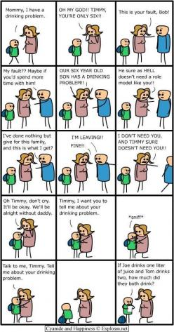 cyanide and happiness XD tell mommy about your drinking problem XD: Cyanide, Comic, Funny Stuff, Funnies, Humor, Happiness, Things