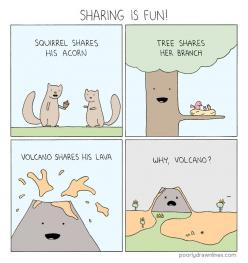 Except when Volcanoes share. That just leads to sadness.: Funny Things, Comic, Funny Stuff, Volcanoes, Funnies, Humor