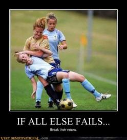 funny demotivational posters sweetly: Girl, Fails, Sports, Funny Stuff, Humor, Funnies, Soccer