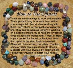 HOW TO WORK WITH AND USE CRYSTALS — This gives you a couple of quick ways to work with your crystals. In my daily crystal tips I will typically tell you how to work with the crystal for that specific purpose. The most important thing is to use your intuit