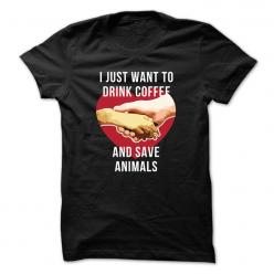 """I just want to drink coffee and save animals"": Veterinarian T Shirts, Animals Veterinarian, Oliver Animal, Drink Coffee, Drinks, Products, Veterinarians"