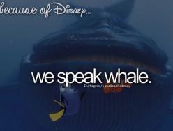 """Ohhh ohh I can speak whale!! Ooohhhkkaakwwwaahaa,"" Dory, Finding Nemo. Because of Disney: Disney Stuff, Dory, Findingnemo, Disney 3, Speak Whale, Disney Pixar, Movie, Things Disney, Finding Nemo"